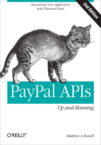 Okładka książki/ebooka PayPal APIs: Up and Running. 2nd Edition