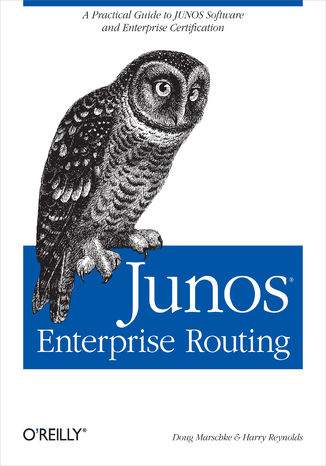 Okładka książki/ebooka JUNOS Enterprise Routing. A Practical Guide to JUNOS Software and Enterprise Certification
