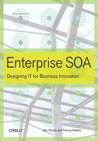 Okładka książki Enterprise SOA. Designing IT for Business Innovation
