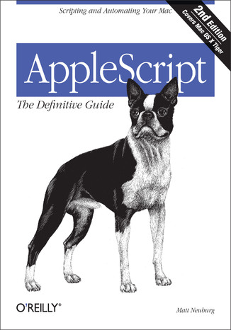Okładka książki/ebooka AppleScript: The Definitive Guide. Scripting and Automating Your Mac. 2nd Edition
