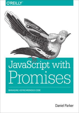 Okładka książki/ebooka JavaScript with Promises