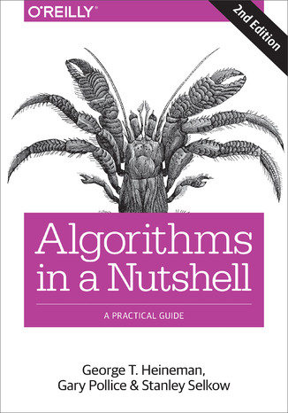 Okładka książki Algorithms in a Nutshell. A Practical Guide. 2nd Edition
