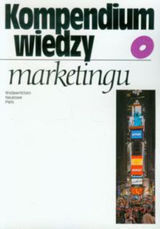 Okładka książki/ebooka Kompendium wiedzy o marketingu
