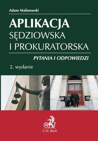 Okładka książki/ebooka Aplikacja sędziowska i prokuratorska. Pytania i odpowiedzi