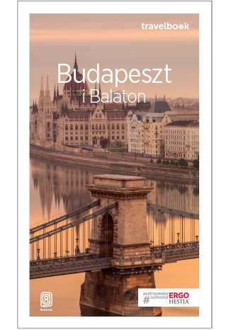 Okładka książki/ebooka Budapeszt i Balaton. Travelbook. Wydanie 3
