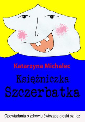 Okładka książki/ebooka Księżniczka Szczerbatka