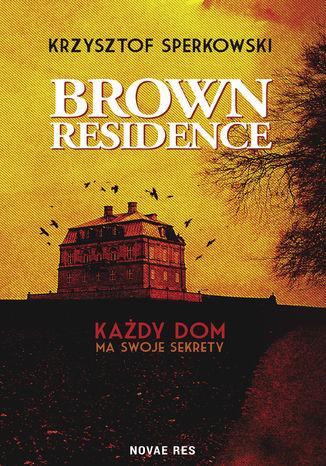 Okładka książki/ebooka Brown Residence