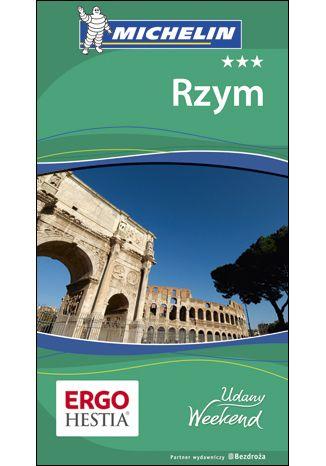 Okładka książki Rzym. Udany weekend. Wydanie 4