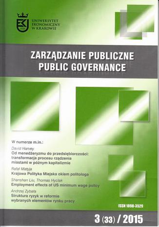 Okładka książki/ebooka Zarządzanie Publiczne nr 3(33)2015 - Andrzej Zybała: Struktura ryzyk w reformie wybranych elementów polityki rynku pracy
