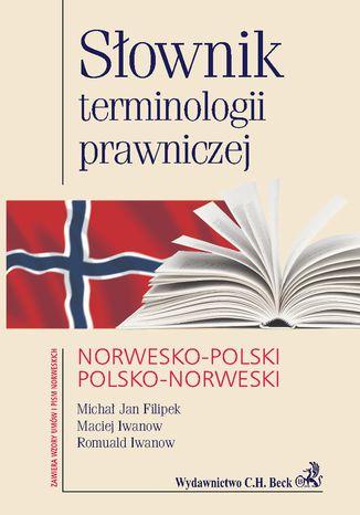 Okładka książki/ebooka Słownik terminologii prawniczej norwesko-polski polsko-norweski