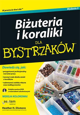 Okładka książki/ebooka Biżuteria i koraliki dla bystrzaków. Wydanie II
