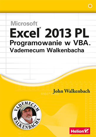 Okładka książki Excel 2013 PL. Programowanie w VBA. Vademecum Walkenbacha