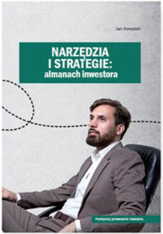 Okładka książki/ebooka Narzędzia i strategie. Almanach inwestora