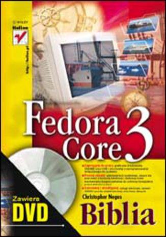 Okładka książki/ebooka Fedora Core 3. Biblia