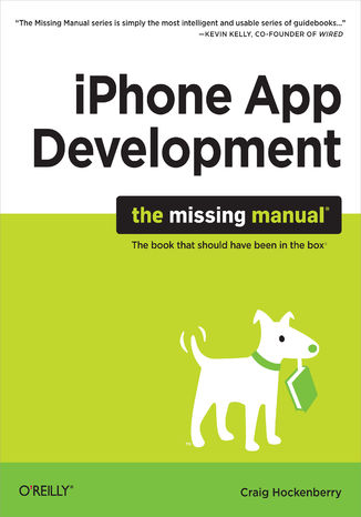Okładka książki/ebooka iPhone App Development: The Missing Manual