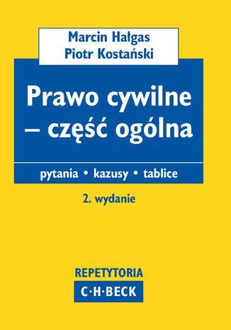 Okładka książki/ebooka Prawo cywilne - część ogólna. Pytania. Kazusy. Tablice
