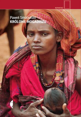 Okładka książki/ebooka Królowe Mogadiszu