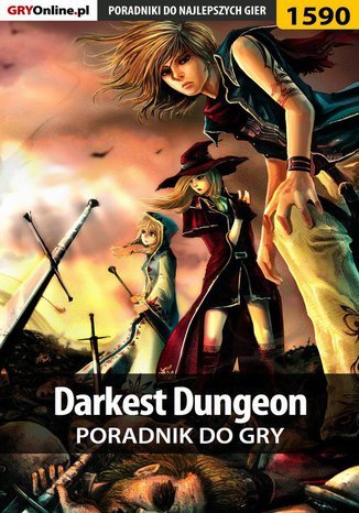 Okładka książki/ebooka Darkest Dungeon - poradnik do gry