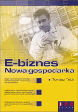 Okładka książki E-biznes. Nowa gospodarka