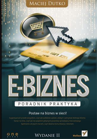Okładka książki/ebooka E-biznes. Poradnik praktyka. Wydanie II