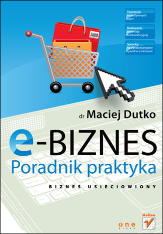 Okładka książki E-biznes. Poradnik praktyka