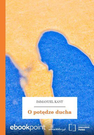 Okładka książki/ebooka O potędze ducha
