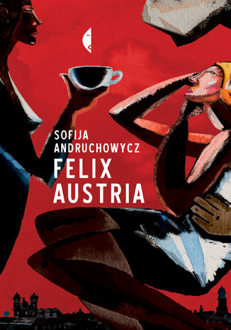 Okładka książki/ebooka Felix Austria
