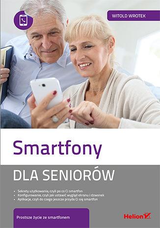 Okładka książki Smartfony dla seniorów