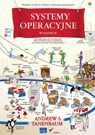 Okładka książki/ebooka Systemy operacyjne. Wydanie III