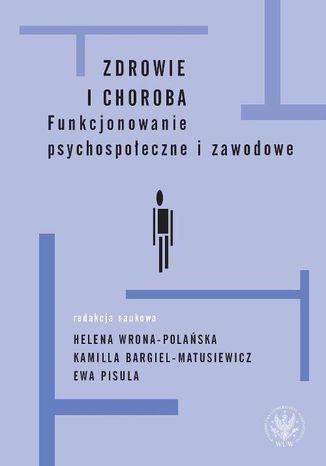 Okładka książki/ebooka Zdrowie i choroba