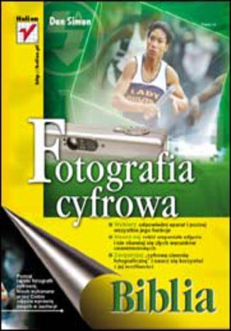 Okładka książki/ebooka Fotografia cyfrowa. Biblia