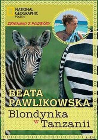 Okładka książki/ebooka Blondynka w Tanzanii
