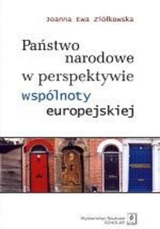 Okładka książki/ebooka Państwo narodowe w perspektywie wspólnoty europejskiej