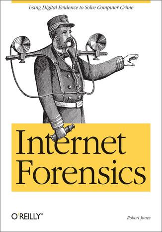 Okładka książki/ebooka Internet Forensics