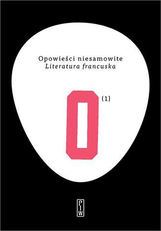 Okładka książki/ebooka Opowieści niesamowite. Literatura francuska