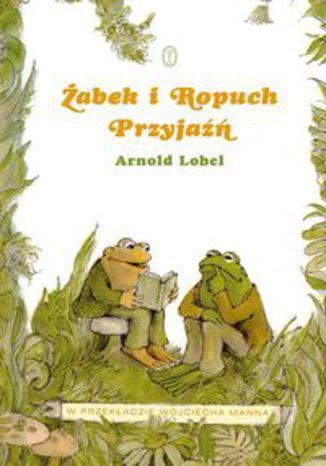 Okładka książki/ebooka Żabek i Ropuch. Przyjaźń