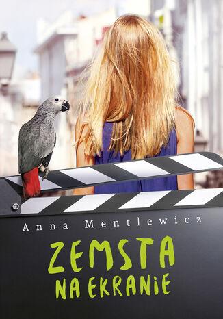 Okładka książki/ebooka Zemsta na ekranie