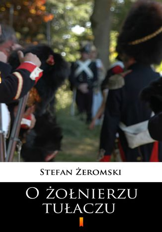 Okładka książki/ebooka O żołnierzu tułaczu