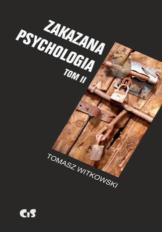 Okładka książki/ebooka Zakazana psychologia tom 2