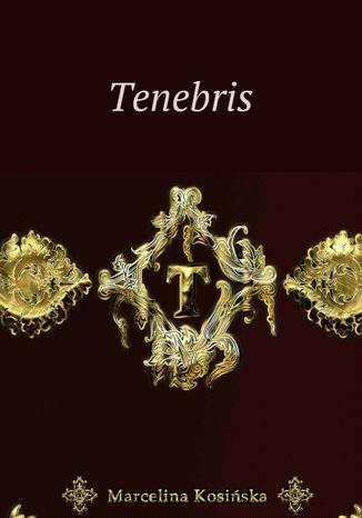 Okładka książki/ebooka Tenebris
