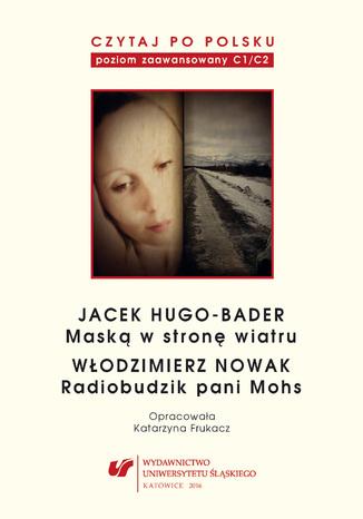 Okładka książki/ebooka Czytaj po polsku. T. 12: Jacek Hugo-Bader: