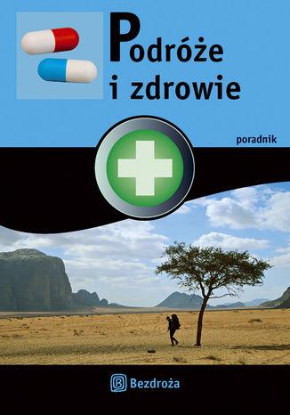 Okładka książki/ebooka Podróże i zdrowie