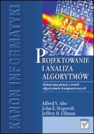 Okładka książki/ebooka Projektowanie i analiza algorytmów