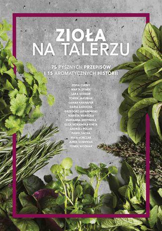 Okładka książki/ebooka Zioła na talerzu