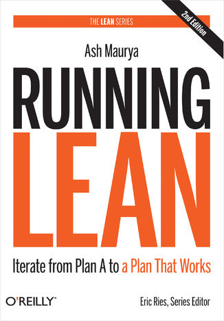 Okładka książki/ebooka Running Lean. Iterate from Plan A to a Plan That Works. 2nd Edition