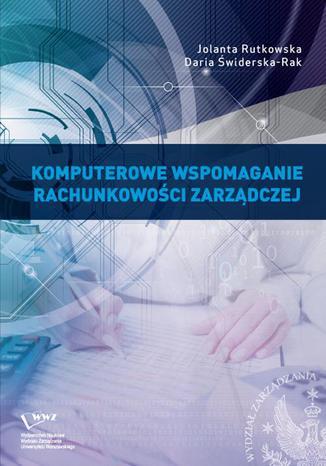 Okładka książki/ebooka Komputerowe wspomaganie rachunkowości zarządczej