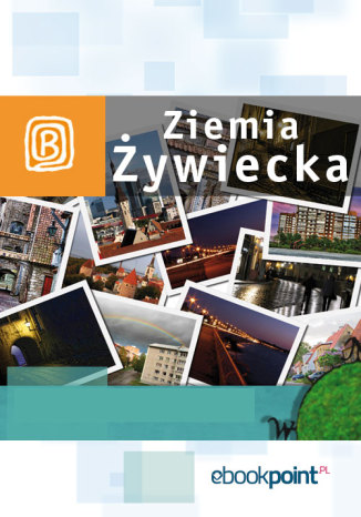 Okładka książki/ebooka Ziemia Żywiecka. Miniprzewodnik