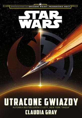 Okładka książki/ebooka Star Wars. Utracone gwiazdy