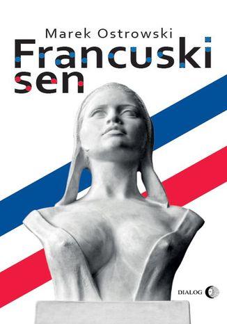Okładka książki/ebooka Francuski sen