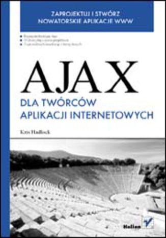 Okładka książki/ebooka Ajax dla twórców aplikacji internetowych